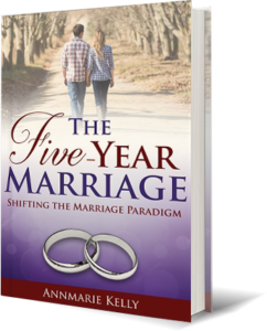 The Five Year Marriage™ by Annmarie Kelly Book Cover Art