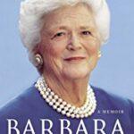 Marriage, Me, and Barbara Bush