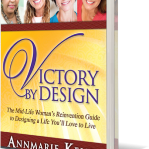 Victory by Design: Self-help book for midlife women transforming their lives
